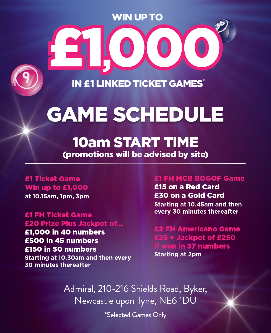 Win up to £1000 in $1 linked ticket games. 10am Start time.